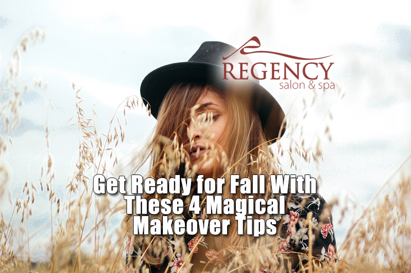 Get Ready for Fall With These 4 Magical Makeover Tips