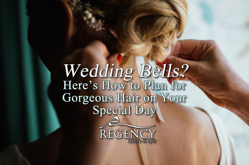 Wedding Bells? Here's How to Plan for Gorgeous Hair on Your Special Day